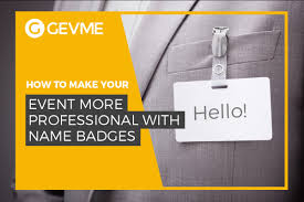 How To Make Your Events Professional With Name Badges