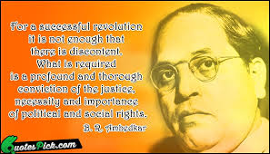 Social Justice Quotes 77 Wonderful For A Successful Revolution Quote By Ambedkar Quotespick