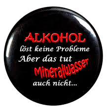 Alkohol Ist Keine Lösung Runder Flaschenöffner Button 56 Mm Mit
