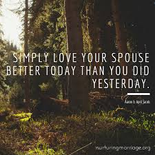 Shareable Quotes NURTURING MARRIAGE Fascinating Love Quote For Your Spouse