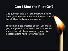 pilot light out on fireplace what are the benefits of a gas