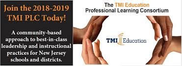 plc education join now the 2018 2019 tmi professional learning consortium tmi