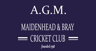 Maidenhead Bray Cricket Club A G M Maidenhead Bray Cricket Club