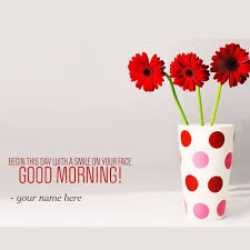 Good Morning And Smile Quotes Best of Good Morning Wishes With Smile Quotes