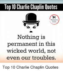 Top 40 Charlie Chaplin Quotes Mesmerizing Quotes Nothing Is Custom Mesmerizing Quotes About Salary