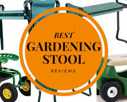 best gardening stool reviews