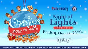 Edinburg Night Of Lights 2017 News Edinburg