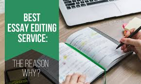 best essay editing service the reason why