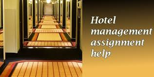 hotel management assignment help net hotel management assignment help