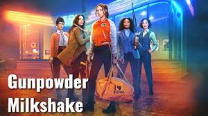 Gunpowder Milkshake Soundtrack ...