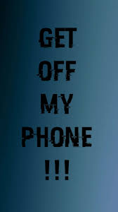 Dont touch my phone wallpapers ...