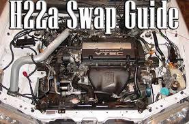 H22a Swap Guide Importnut Net