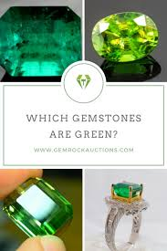 Rock And Gem Identification Chart Green Gemstones Which Gems Are Green Gem Rock Auctions
