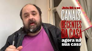 Jota Bê e os CANAIS DECENTES DA CASA - YouTube