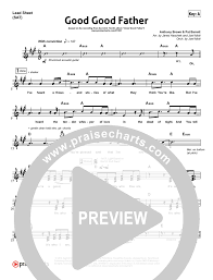 Good Good Father Praise Charts Good Good Father Lead Sheet Piano Vocal Chris Tomlin