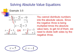 14 solving absolute value equations example 3 5 you cannot distribute numbers