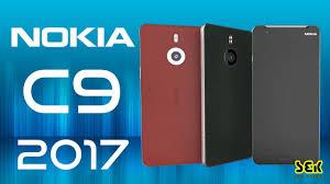 nokia 2017 c9. nokia c9 phone specifications - 2017 6gb ram, 16mp camera, price in india