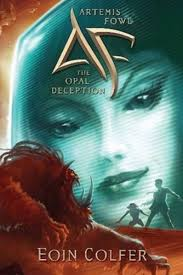 artemis fowl opal deception the new cover eoin colfer