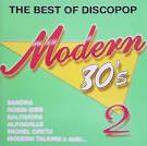 Modern 80's: The Best Of Discopop Vol. 2