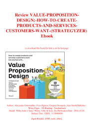 Value Proposition Design Review Review Value Proposition Design How To Create Products And