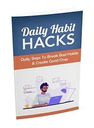 Amazon Com Daily Habit Hacks Make Your Daily Routine