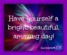 Beautiful Day Quotes Images Best of 24 Best Beautiful Day Images On Pinterest Buen Dia Good Morning