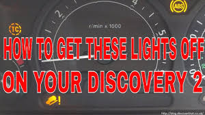 Land Rover Defender Red Warning Light How To Fix Your Discovery 2 Abs Traction Control And Hill Descent Lights