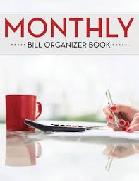 Monthly Bill Organizer Book Monthly Bill Organizer Book By Speedy Publishing Llc Paperback