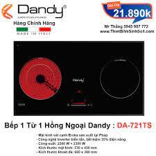 Bếp 1 Từ 1 Hồng Ngoại Dandy DA-721TS - Tổng Kho Bếp Nhập Khẩu Hà Nội