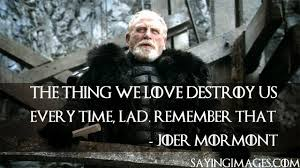 Game Of Thrones Quotes About Love Gorgeous 48 Best Game Of Thrones Quotes SayingImages