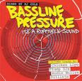 Bassline Pressure