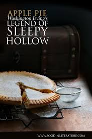 best ideas about halloween stories trick or sleepy hollow apple pie halloween storyhalloween