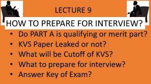 kvs paper leaked kvs teacher interview how to prepare for kvs kvs teacher interview how to prepare for kvs interview kvs result 2017