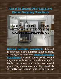 Here Is The Reason Why People Love Kitchen Designing Consultants Delectable Kitchen Design Consultants