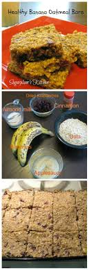 Kitchen Snack Bar Sugarplums Kitchen Healthy Banana Oatmeal Bars