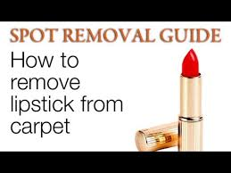 how to remove lipstick from carpet