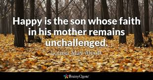 Quotes From Mother To Son On His Birthday Enchanting Son Quotes BrainyQuote