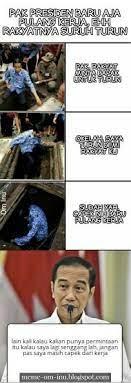 See more of meme receh pemersatu bangsa on facebook. Rakyat Minta Pak Jokowiturun Padahal Dia Masih Capek Baru Pulang Kerja Om Inu Meme Memeindonesia Gambarlucu Memelucu Gambar Lucu Meme Meme Lucu