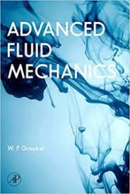 fundamentals of fluid mechanics 7th edition solution manual pdf pdf advanced fluid mechanics by william graebel book free
