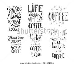 Shop Stock Quote Inspiration Quote Coffee Typography Set Calligraphy Style Stock Vector Royalty