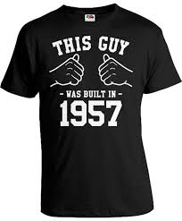 60th birthday gift ideas for men bday present birthday shirt this guy was built in 1957
