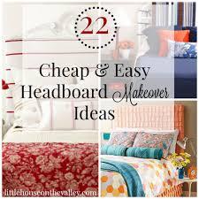 Cheap Diy Headboards Cheap And Easy Headboard Makeover Ideas Tikspor