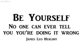 Quote For Being Yourself Best Of Quotes About Being Yourself WeNeedFun