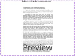 influence of media messages essay essay help influence of media messages essay this media essay on essay media influence is