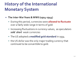 Who Designed The Us Monetary System Ppt Chapter 3 The International Monetary System Powerpoint