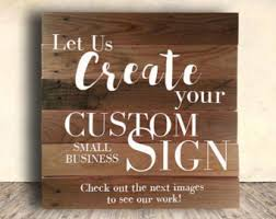 Small Picture Custom sign Etsy