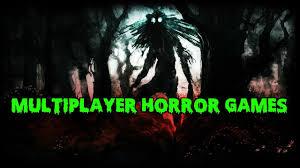 top 10 multiplayer horror games terrifying