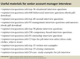 Interview Questions For Account Managers Top 10 Senior Account Manager Interview Questions And Answers