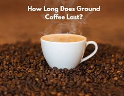Want to know how to preserve coffee's fresheness? How Long Does Ground Coffee Last Barista Del Caffe
