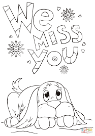 Small Picture We Miss You coloring page Free Printable Coloring Pages